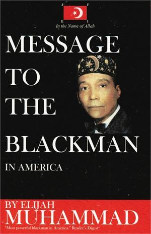 Message to the Blackman
